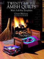 Twenty Little Amish Quilts: With Full-Size Templates (Dover Needlework Series) 0486275825 Book Cover