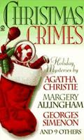 Christmas Crimes: Stories from Ellery Queen's Mystery Magazine and Alfred Hitchcock Mystery M 0451186494 Book Cover
