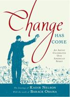 Change Has Come: An Artist Celebrates Our American Spirit 1416989552 Book Cover