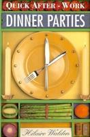 Quick After Work Dinner Parties (Quick After Work Cookbook Series) 0749917245 Book Cover