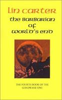 The Barbarian of World's End 0879973005 Book Cover