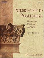 Introduction to Paralegalism: Perspectives, Problems, and Skills, 6E (West Legal Studies Series)