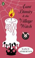 Aunt Dimity and the Village Witch 0670023418 Book Cover