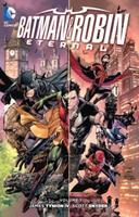 Batman & Robin: Eternal, Volume 1 1401259677 Book Cover