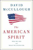 The American Spirit: Who We Are and What We Stand For 1501174215 Book Cover
