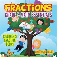 Fractions Grade 3 Math Essentials: Children's Fraction Books 1683219597 Book Cover