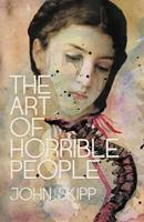 The Art of Horrible People 1621051935 Book Cover