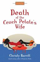 Death of the Couch Potato's Wife 098476559X Book Cover