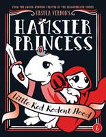 Hamster Princess: Little Red Rodent Hood 0399186581 Book Cover