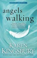 Angels Walking 1451687478 Book Cover