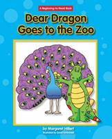 Dear Dragon Goes to the Zoo 1603570985 Book Cover