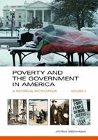 Poverty and the Government in America: A Historical Encyclopedia [2 Volumes]: A Historical Encyclopedia 1598841688 Book Cover