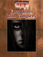 Encounters with Vampires 1601521332 Book Cover