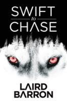 Swift to Chase 1945373059 Book Cover