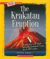 The Krakatau Eruption 0531289974 Book Cover