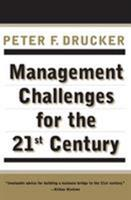 Management Challenges for the 21st Century 0887309984 Book Cover