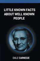 Little Known Facts about Well Known People 1607967987 Book Cover