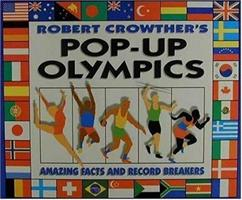 Robert Crowther's Pop-up Olympics: Amazing Facts and Record Breakers 1564028011 Book Cover