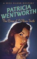 The Case of William Smith 0340263725 Book Cover