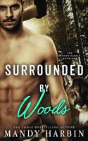 Surrounded By Woods 1523301201 Book Cover