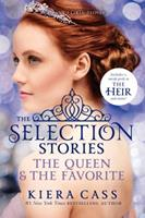 The Selection Stories: The Queen & The Favorite 0062351222 Book Cover