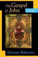 The Gospel of John: A Theological Commentary 0802804535 Book Cover