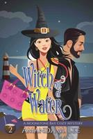 Witch Out of Water 1987650840 Book Cover