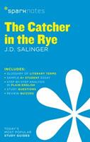 The Catcher in the Rye (SparkNotes Literature Guide) 1586633597 Book Cover