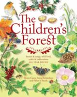 The Children's Forest: Stories  Songs, Wild Food, Crafts  Celebrations