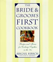 The Bride and Groom's First Cookbook 0385476353 Book Cover