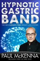 Hypnotic Gastric Band: The New Surgery-Free Weight-Loss System 1454913142 Book Cover