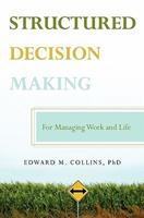 Structured Decision Making 1439233179 Book Cover