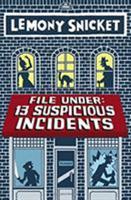 13 Suspicious Incidents 0316284033 Book Cover