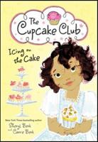 Icing on the Cake: The Cupcake Club 140228327X Book Cover