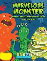 Marvelous Monster MASH Bash Halloween Fun Coloring Book 1683275535 Book Cover