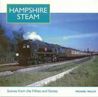 Hampshire Steam 1854142291 Book Cover