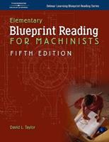 Elementary Blueprint Reading for Machinists 140186256X Book Cover