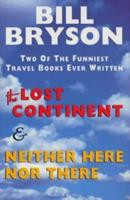 The Lost Continent & Neither Here Nor There 0436201305 Book Cover