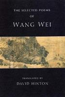 The Selected Poems of Wang Wei (New Directions Paperbook) 0811216187 Book Cover