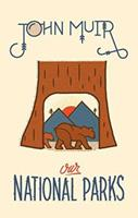 Our National Parks 1536947091 Book Cover