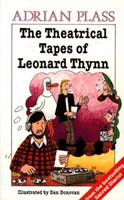 The Theatrical Tapes of Leonard Thynn 0551018755 Book Cover