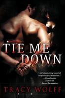 Tie Me Down: A Loveswept Contemporary Erotic Romance 0451227883 Book Cover