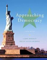 Approaching Democracy (5th Edition) 0131102516 Book Cover