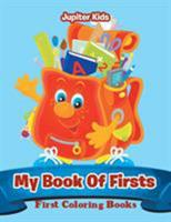 My Book Of Firsts: First Coloring Books 1683052919 Book Cover