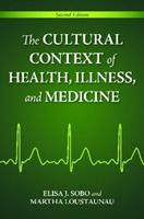 The Cultural Context of Health, Illness, and Medicine: 0313377855 Book Cover