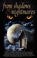 From Shadows and Nightmares 098372041X Book Cover