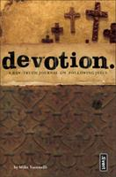 Devotion.: A Raw-Truth Journal on Following Jesus (invert) 0310255597 Book Cover