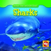Sharks (Animals That Live in the Ocean) 0836893441 Book Cover