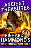 Richard Hammond's Mysteries of the World: Ancient Treasures 1849417156 Book Cover