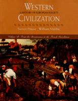 Western Civilization: A History of European Society, Volume B: From the Renaissance to the French Revolution (Western Civilization) 0534545432 Book Cover